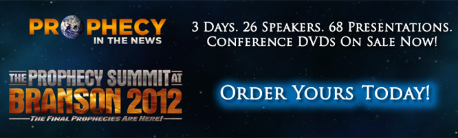 Pre-order the Prophecy Summit At Branson 2012 Conference on DVD