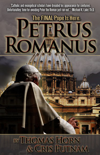 Petrus Romanus by Tom Horn and Cris Putnam