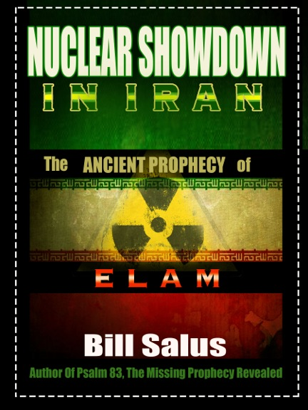 Nuclear Showdown in Iran, The Ancient Prophecy of Elam